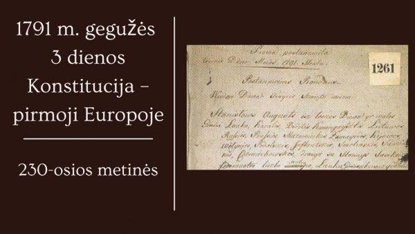 1791 m. gegužės 3 d. konstitucijai – 230 m.