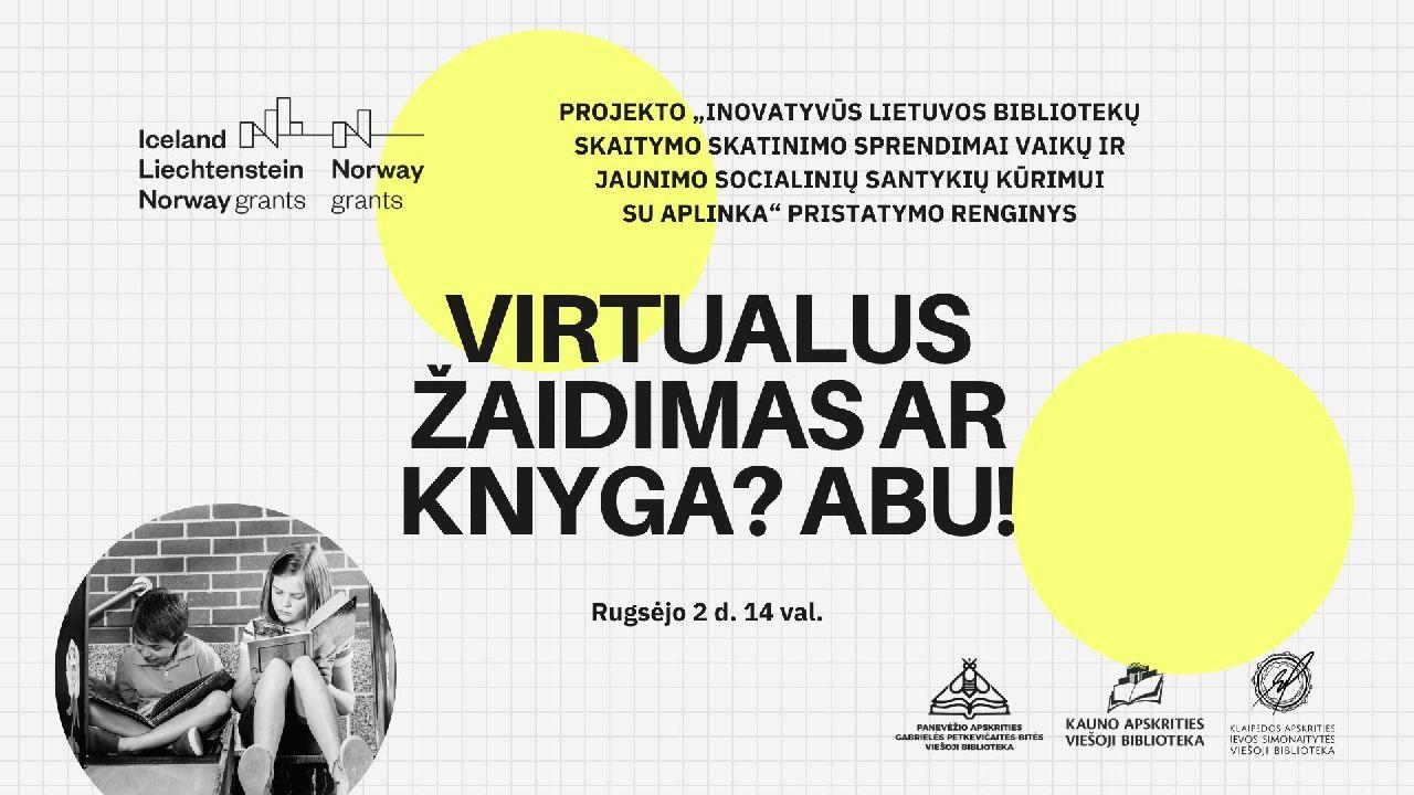 Kviečiame stebėti inovatyvaus skaitymo skatinimo projekto pristatymo renginį