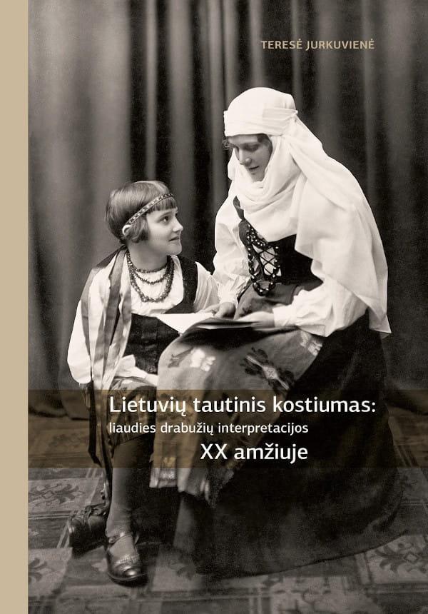 Lietuvių tautinis kostiumas: liaudies drabužių interpretacijos